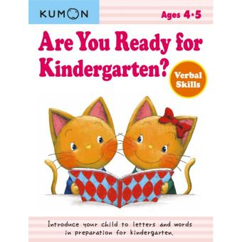 Kumon Are You Ready for Kindergarten? Verbal Skills