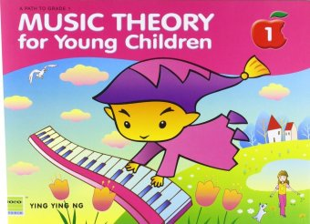 Music Theory for Young Children Book One by Ying Ying Ng