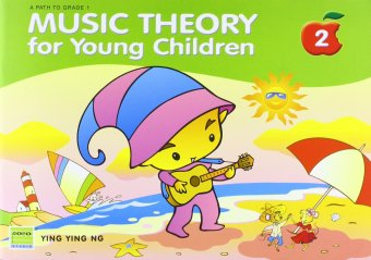 Music Theory for Young Children Book Two by Ying Ying Ng