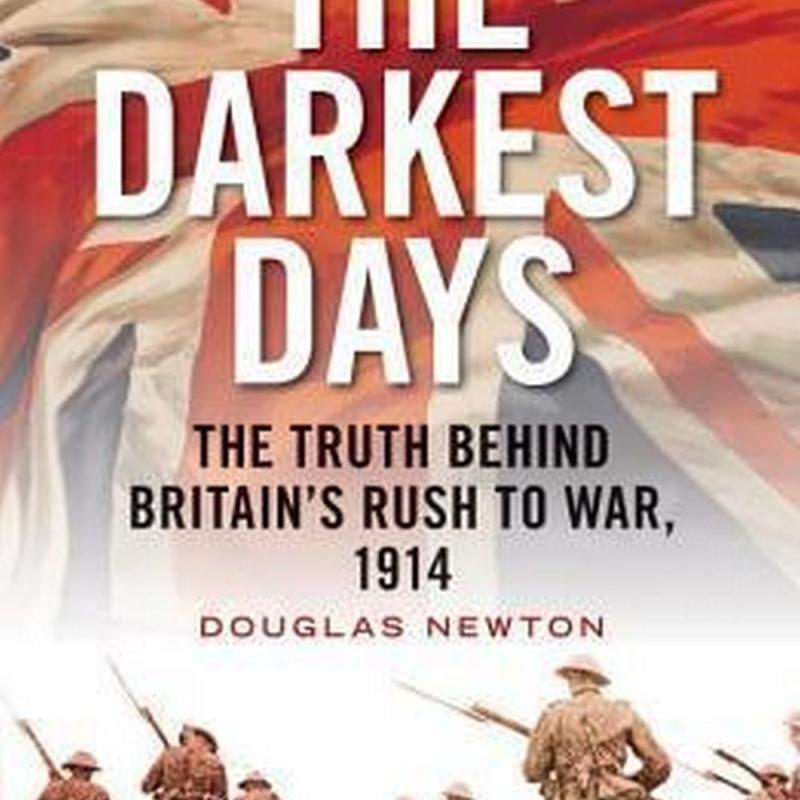 The Darkest Days (Author: Douglas J. Newton, ISBN: 9781781688168)