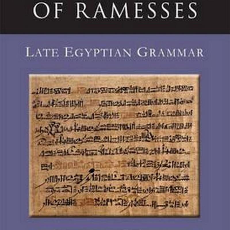 The Language of Ramesses (Author: Francois Neveu, ISBN: 9781782978688)