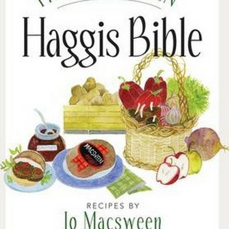 The Macsween Haggis Bible (Author: Jo Macsween, ISBN: 9781780271057)