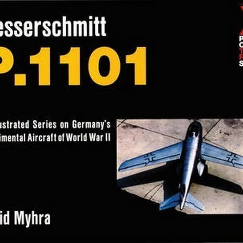 The Messerschmitt Me P.1101 (Author: David Myrha, ISBN: 9780764309083)