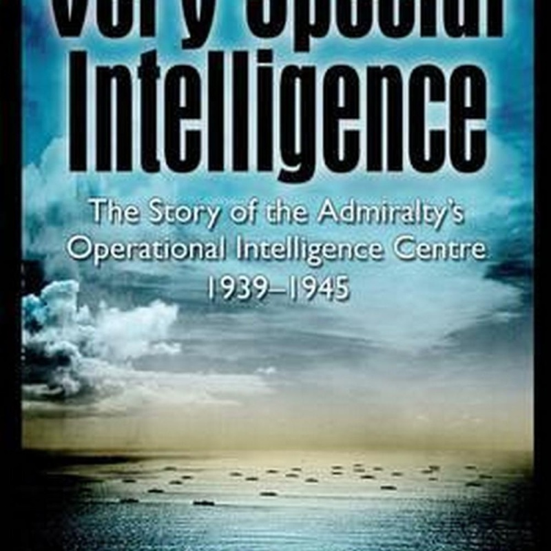 Very Special Intelligence (Author: Patrick Beesley, ISBN: 9781848328211)