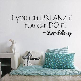 Harga If You Can Dream It You Can Do It Inspirational Quotes Wallpaper Living Room Wall Stickers Bedroom Decals Vinyl Study Room Mural Art Posters - intl