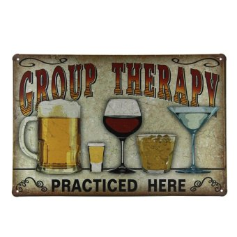 Harga Group Therapy Practiced Here TIN SIGN Alcohol beer wine home bar wall decor 2041 A-107 - Intl