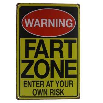 Harga WARNING SIGNS FART ZONE ENTER AT YOUR OWN RISK Vintage Signs iron Poster art Wall Decor Painting H-07