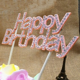Harga Happy Birthday Party Cake Topper Pick Sign Diamonte Crystal Rhinestone Light Pink - intl